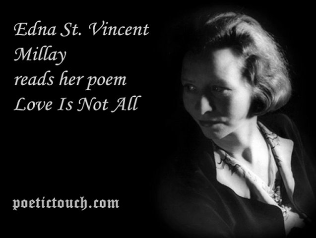 An analysis of love is not all by edna st vincent millay