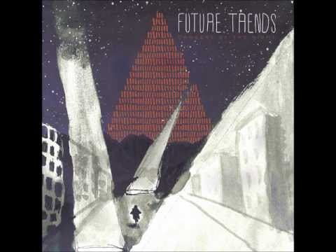 Future Trends - Dangers Of The Night | PopScreen